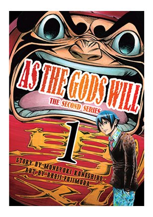 As the Gods Will - The Second Series